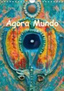 Agora Mundo (Calendrier mural 2015 DIN A4 vertical)