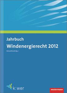 Jahrbuch Windenergierecht 2012
