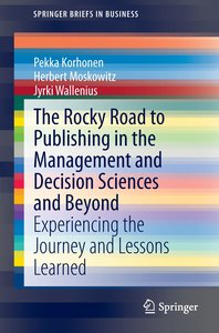 The Rocky Road to Publishing in the Management and Decision Scie