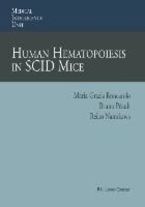 Human Hematopoiesis in SCID Mice