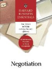 Harvard Business Essentials: Negotiation