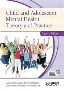 Child and Adolescent Mental Health Theory and Practice