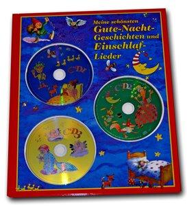 Meine schönsten Gute-Nacht-Geschichten und Einschlaf-Lieder