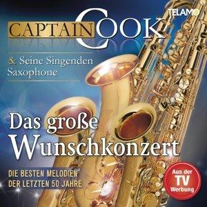 Das große Wunschkonzert - Die besten Melodien der letzten 50 Jah