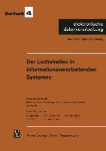 Der Lochstreifen in informationsverarbeitenden Systemen