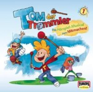 Tom, der Trommler. Tom, Flo und Trixi sammeln für die Klangscha