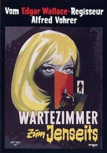 Wartezimmer zum Jenseits. Edgar Wallace