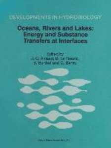 Oceans, Rivers and Lakes: Energy and Substance Transfers at Inte