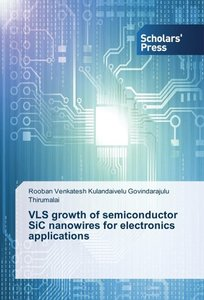 VLS growth of semiconductor SiC nanowires for electronics applic