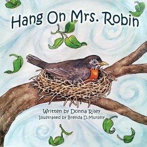 Hang on Mrs. Robin