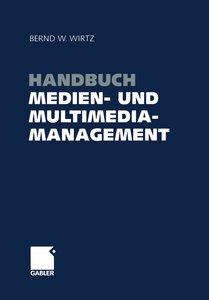 Handbuch Medien- und Multimediamanagement