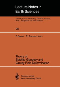 Theory of Satellite Geodesy and Gravity Field Determination