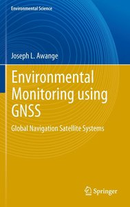 Environmental Monitoring with GNSS