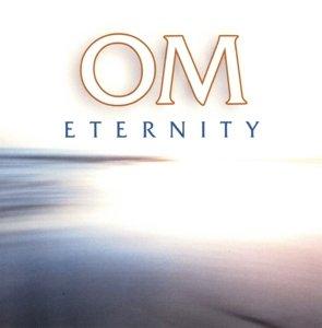 OM Eternity