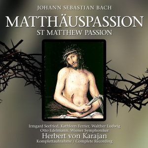 Die Matthäuspassion-St.Matthew Passion