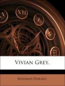 Vivian Grey.