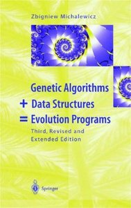 Genetic Algorithms plus Data Structures = Evolution Programs