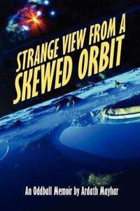 Strange View from a Skewed Orbit