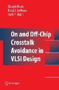 On and Off-Chip Crosstalk Avoidance in VLSI Design