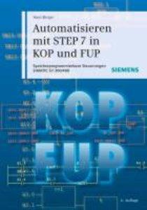Automatisieren mit STEP 7 in KOP und FUP