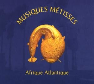 Musiques Metisses-Afrique Atlantique