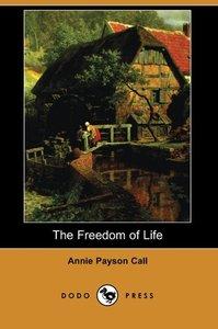The Freedom of Life (Dodo Press)