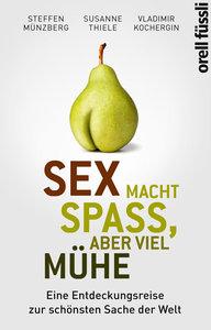 Sex macht Spass, aber viel Mühe