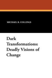 Dark Transformations