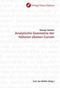 Analytische Geometrie der höheren ebenen Curven