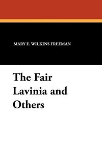 The Fair Lavinia and Others