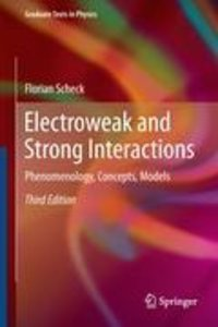 Electroweak and Strong Interactions