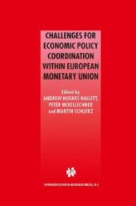 Challenges for Economic Policy Coordination within European Mone