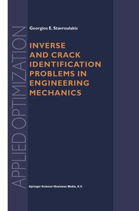 Inverse and Crack Identification Problems in Engineering Mechani