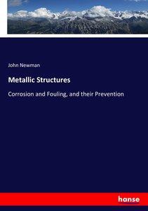 Metallic Structures