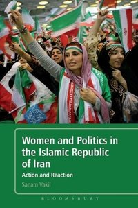 Women and Politics in the Islamic Republic of Iran