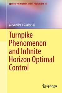 Turnpike Phenomenon and Infinite Horizon Optimal Control