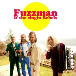 Fuzzman & The Singin Rebels