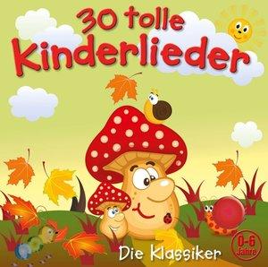 30 Tolle Kinderlieder (Vol.2)