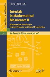 Tutorials in Mathematical Biosciences 2