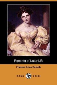 Records of Later Life (Dodo Press)
