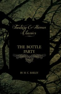The Bottle Party (Fantasy and Horror Classics)