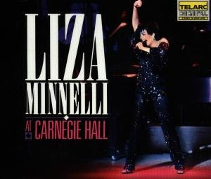 Minnelli, L: Live At Carnegie Hall 1987