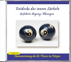 Entdecke das innere Lächeln-Geführte Qigong-Übunge