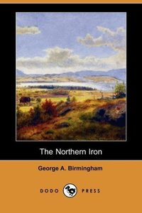 The Northern Iron (Dodo Press)