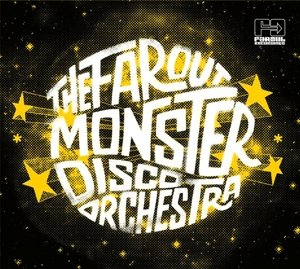 Far Out Monster Disco Orchestra (2LP)