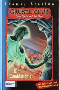 Gruselclub 13. Die Zombiehöhle