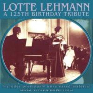 Lotte Lehmann - 125th Birthday Tribute