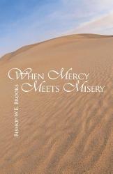 When Mercy Meets Misery - zum Schließen ins Bild klicken