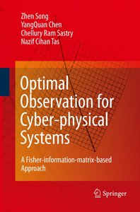 Optimal Observation for Cyber-physical Systems