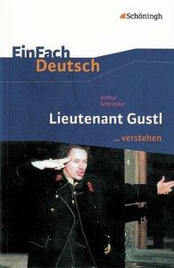 Lieutenant Gustl. EinFach Deutsch ...verstehen